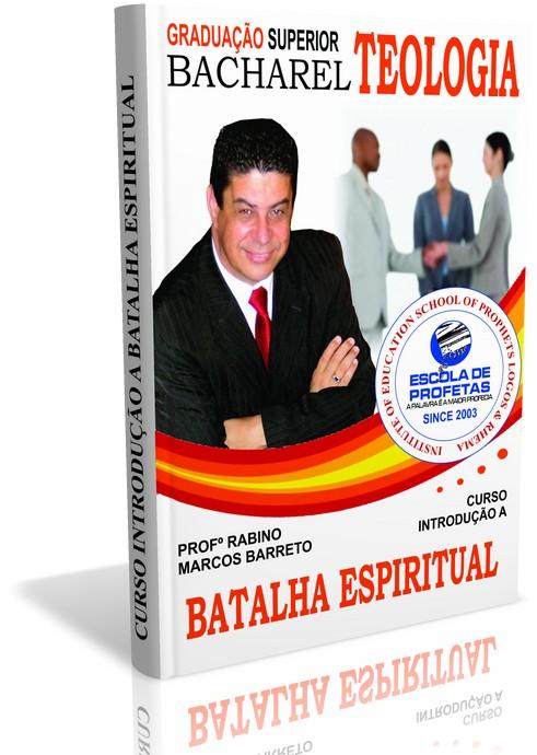 CURSO INTRODUÇÃO A BATALHA ESPIRITUAL - ESCOLA DE PROFETAS