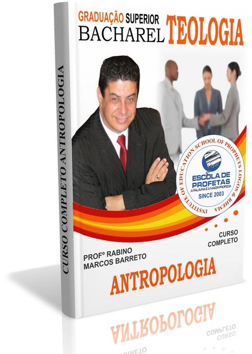 Curso de Antropologia - O Estudo do Homem - ESCOLA DE PROFETAS